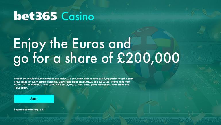 Bet365 casino UK euro 2020 special offer