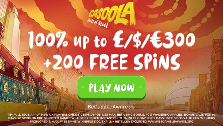 £300 Welcome Bonus & 200 Spins at Casoola Casino