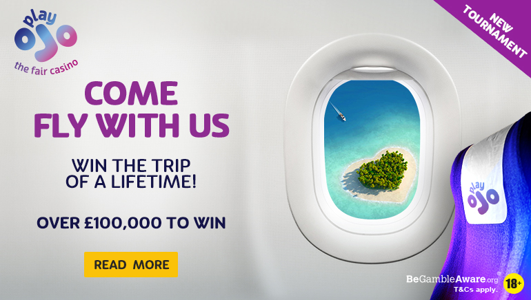 PlayOJO Casino Running £100k Come Fly with Us Competition
