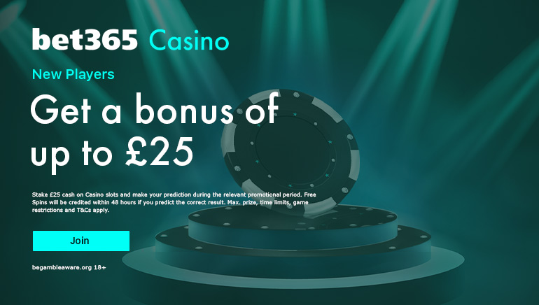 Get a New Player Bonus of up to 25 GBP at Bet365 Casino