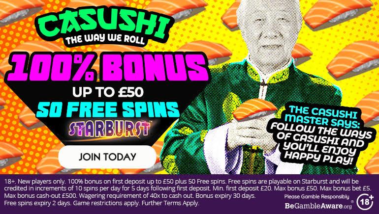Casushi Casino Offering £50 Welcome Bonus Plus 50 Free Spins