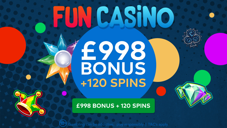 Let The Fun Begin At Fun Casino With £998 And 120 Free Spins