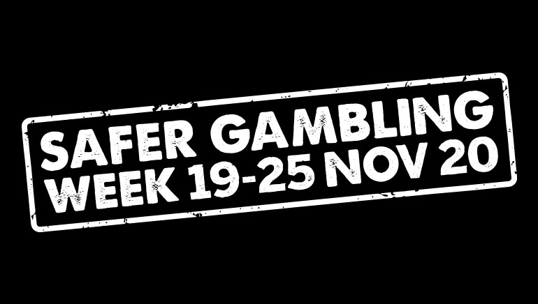 UK Safer Gambling Week 2020 Underway