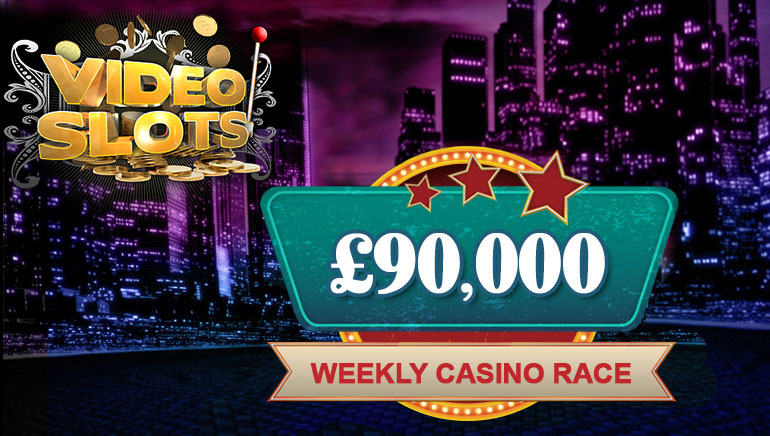 Compete in the £90,000 Weekly Races at Videoslots Casino
